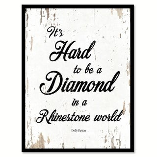 It's Hard To Be A Diamond In A Rhinestone World Dolly Parton Saying Canvas Print Picture Frame Home Decor Wall Art