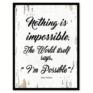 Nothing Is Impossible The World Itself Says I'm Possible Audrey Hepburn Saying Canvas Print Picture Frame Home Decor Wall Art