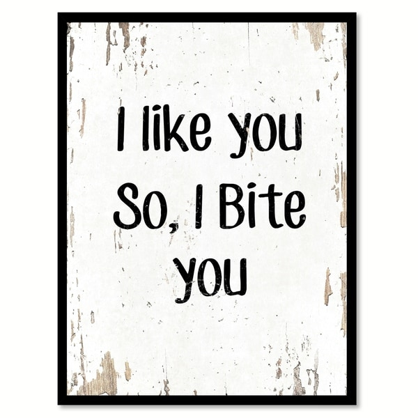 Shop I Like You So I Bite You Funny Quote Saying Canvas