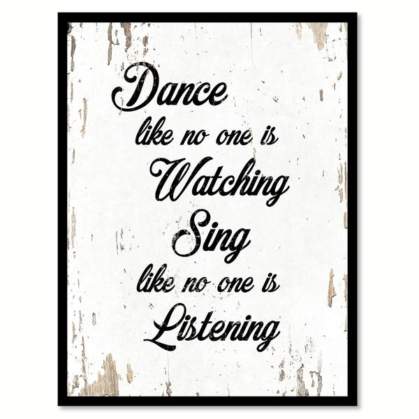 Inspirational Quotes About Failure: Shop Dance Like No One Is Watching Sing Like No One Is