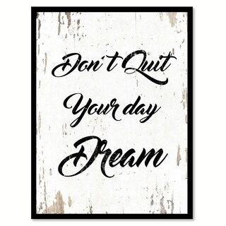 Don't Quite Your Day Dream Motivation Quote Saying Canvas Print Picture Frame Home Decor Wall Art