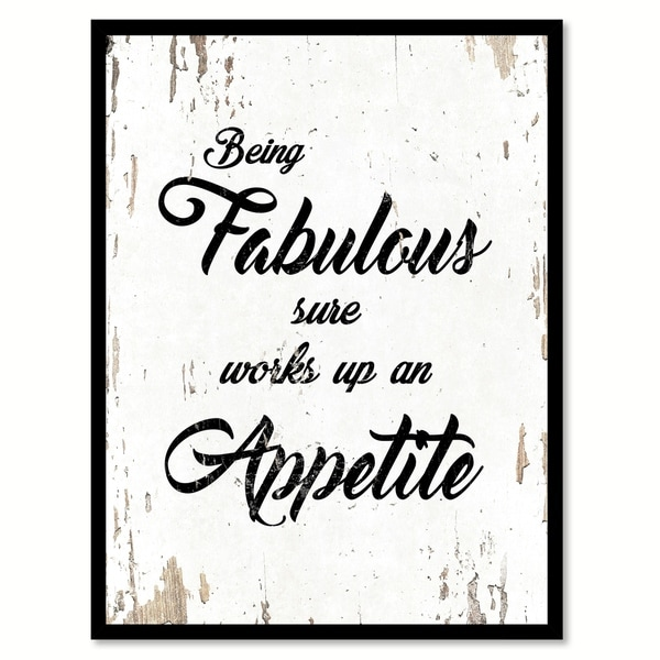 Being Fabulous Sure Works Up An Appetite Motivation Quote Saying Canvas Print Picture Frame Home Decor Wall Art