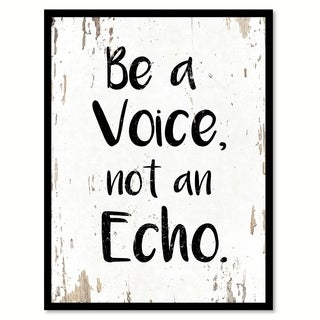 Be A Voice Not An Echo Motivation Quote Saying Canvas Print Picture Frame Home Decor Wall Art