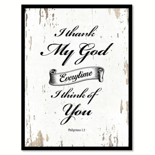 I Thank My God Every Time I Think Of You Philippians 1:3 Quote Saying Canvas Print Picture Frame