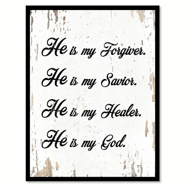 shop he is my forgiver he is my savior he is my healer he is my
