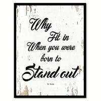 Why Fit In When You Were Born To Stand Out Dr. Seuss Saying Canvas Print Picture Frame Home Decor Wall Art