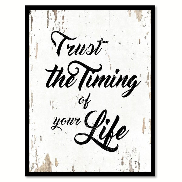 Trust The Timing Of Your Life Saying Canvas Print Picture Frame Home ...