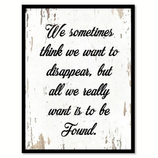 We Sometimes Think We Want To Disappear Saying Canvas Print Picture Frame Home Decor Wall Art