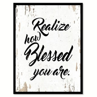 Realize How Blessed You Are Saying Canvas Print Picture Frame Home Decor Wall Art