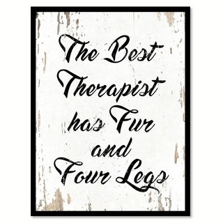 The Best Therapist Has Fur & Four Legs Saying Canvas Print Picture Frame Home Decor Wall Art