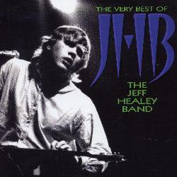 Jeff Healey - The Very Best of Jeff Healey