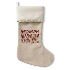Kavka Designs Rudolph Made Me Do It Holiday Stocking (Bro...