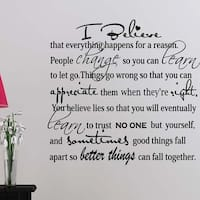 I Believe Everything Happens For A Reason Wall Vinyl