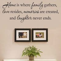 Home Is Where Family Gathers Wall Vinyl