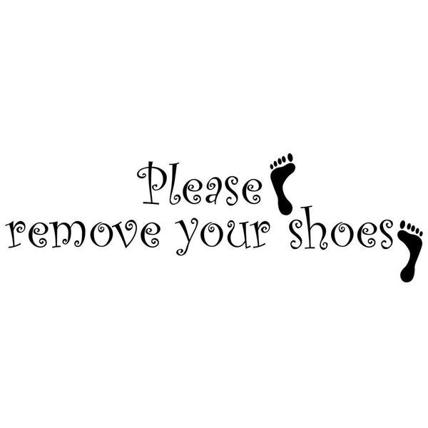 Please Remove Your Shoes Wall Vinyl