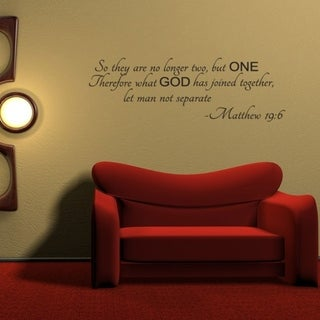So They Are No Longer Two But One Therefore What God Has Joined Together Matthew 19:6 Wall Vinyl