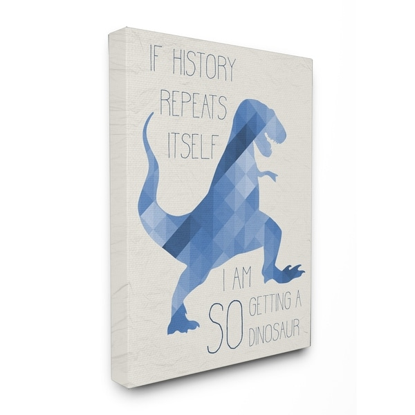 Shop Stupell Industries SO Getting a Dinosaur Canvas Wall Art - On ...