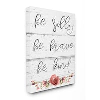 Stupell Industries Be Silly Brave and Kind Canvas Wall Art