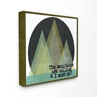 Stupell Industries The Mountains Are Calling Canvas Wall Art