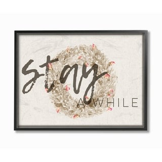 Stupell Industries Stay A While Wreath Framed Giclee Art