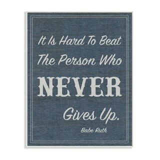 Stupell Industries Never Give Up Babe Ruth Wall Plaque Art