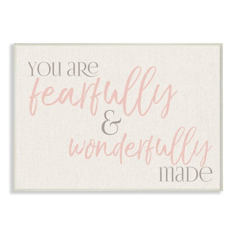 Stupell Industries Fearfully Wonderfully Made Pink Wall Plaque Art