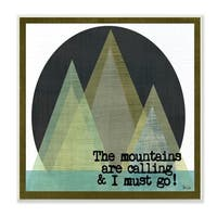 Stupell Industries The Mountains Are Calling Wall Plaque Art