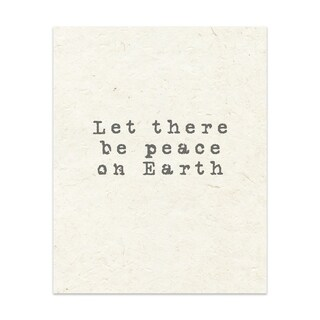 LET THERE BE PEACE ON EARTH Handmade Paper Print By Terri Ellis