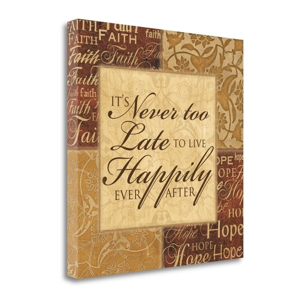 Its Never Too Late By Piper Ballantyne, Gallery Wrap Canvas