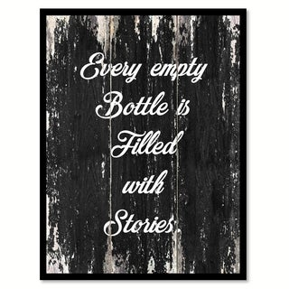 Every Empty Bottle Is Filled With Stories Saying Canvas Print Picture Frame Home Decor Wall Art