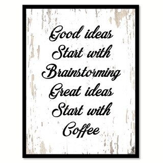 Good Ideas Start With Brainstorming & Coffee Saying Canvas Print Picture Frame Home Decor Wall Art