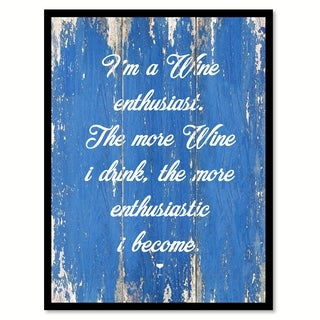 I'm a Wine Enthusiast Saying Canvas Print Picture Frame Home Decor Wall Art