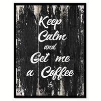Keep Calm & Get Me A Coffee Saying Canvas Print Picture Frame Home Decor Wall Art