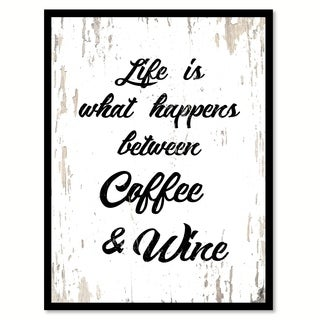 Life Is What Happens Between Coffee & Wine Saying Canvas Print Picture Frame Home Decor Wall Art