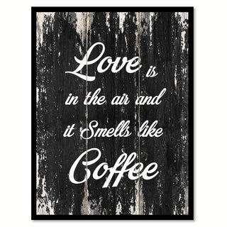 Love Is In The Air & It Smells Like Coffee Saying Canvas Print Picture Frame Home Decor Wall Art