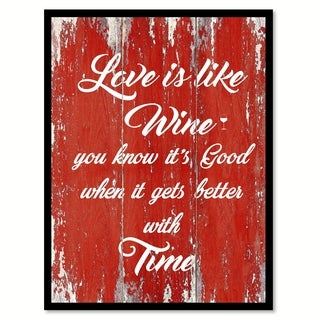 Love Is Like Wine You Know It's Good When It Gets Better With Time Saying Canvas Print Picture Frame Home Decor Wall Art