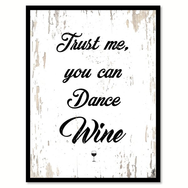 Shop Trust Me You Can Dance Wine Saying Canvas Print Picture Frame ...