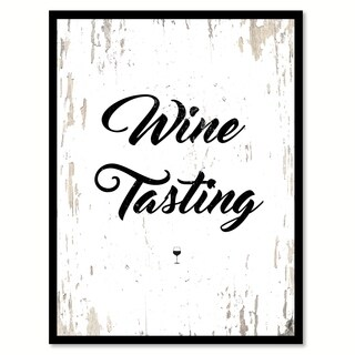 Wine Tasting Saying Canvas Print Picture Frame Home Decor Wall Art