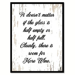 It Doesn't Matter If The Glass Is Half Or Empty Half Full Clearly Saying Canvas Print Picture Frame Home Decor Wall Art