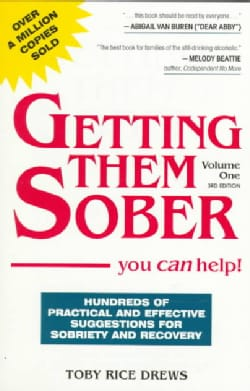 Getting Them Sober: You Can Help! (Paperback)