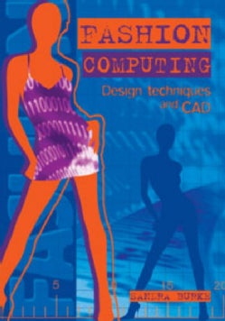 Fashion Computing: Design Techniques and CAD (Paperback)