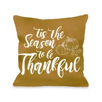 Tis The Season Thankful - Yellow  16 or 18 inch Throw Pillow by OBC