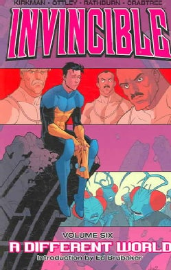 Invincible 6: A Different World (Paperback)
