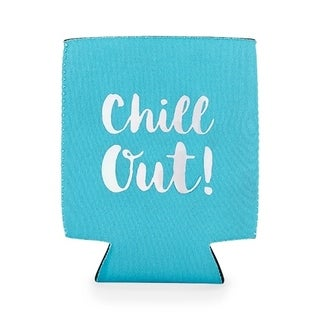 Chill out koozie