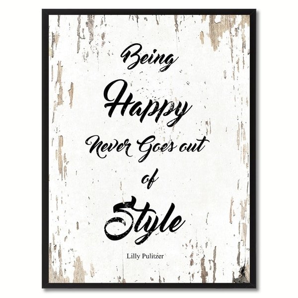 Shop Being Happy Never Goes Out Of Style Lilly Pulitzer Saying ...