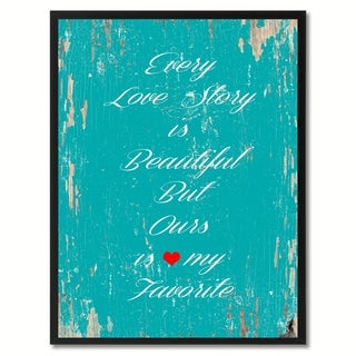 Every Love Story Is Beautiful Saying Canvas Print Picture Frame Home Decor Wall Art Gifts