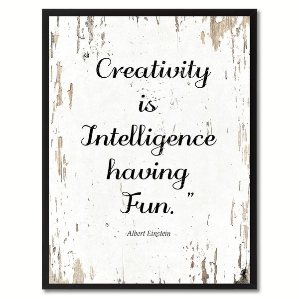 Cheap Frames From The Craft Store And Imagination: Shop Creativity Is Intelligence Having Fun Albert Einstein
