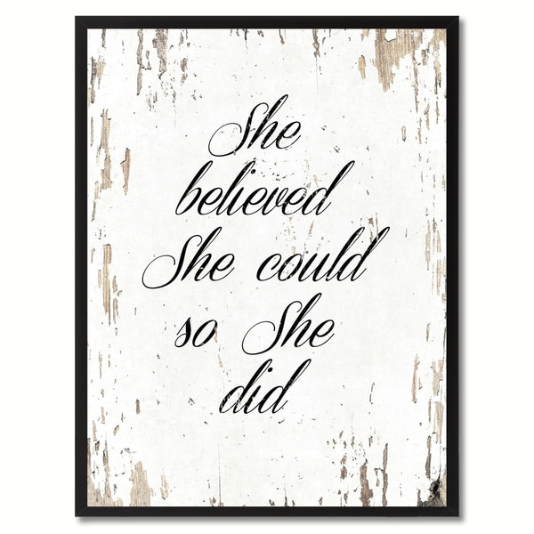 She believed she could so she did saying canvas print for Home interiors and gifts framed art