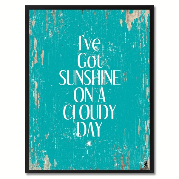 I've Got Sunshine On A Cloudy Day Saying Canvas Print Picture Frame Home Decor Wall Art Gifts