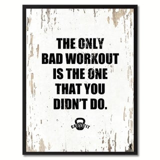 The Only Bad Workout Is The One That You Didn't Do Saying Canvas Print Picture Frame Home Decor Wall Art Gifts